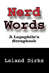 Nerd Words: A Logophile's Scrapbook