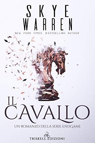 Il cavallo (Endgame Vol. 2) di [Warren, Skye ]