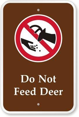 Do Not Feed Deer (mit Graphic) Schild, 45,7cm hoch x 30,5cm breit