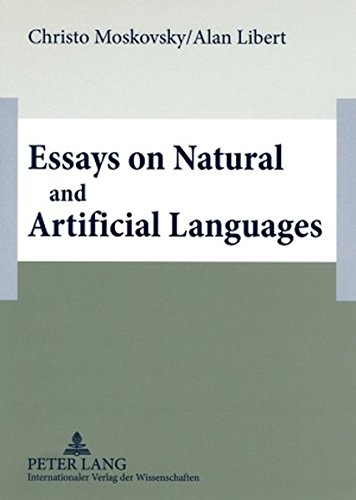 Essays on Natural and Artificial Languages por Christo Moskovsky