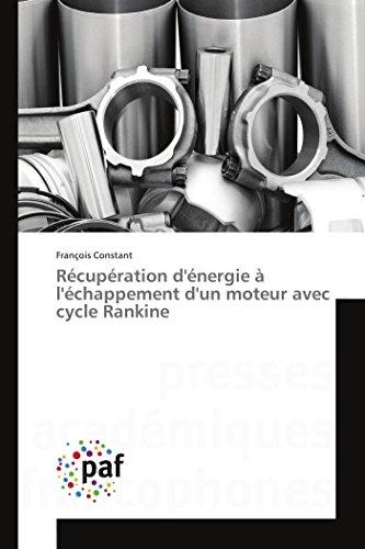 Récupération d'énergie à l'échappement d'un moteur avec cycle Rankine (Omn.Pres.Franc.)