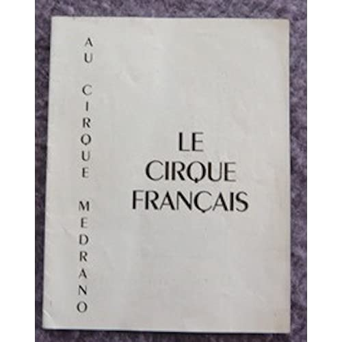 Programme cirque Medrano Au cirque français réouverture 5 septembre 1952