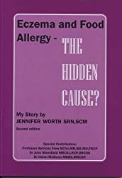 Eczema and Food Allergy - The Hidden Cause?: My Story by Jennifer Worth (2007-06-15)