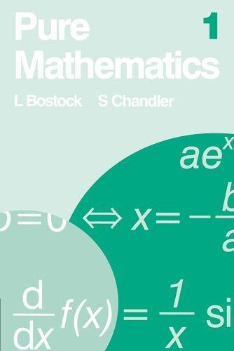 Pure Mathematics 1: v. 1