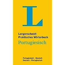 Langenscheidt Praktisches Wörterbuch Portugiesisch: Portugiesisch-Deutsch/Deutsch-Portugiesisch (Langenscheidt Praktische Wörterbücher)