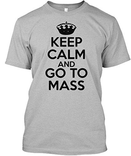 Keep Calm and Go to Mass - Catholic T Shirt - Catholic Tee Tshirt - XL 9646c91344