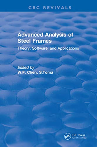 Structural Steel Frame (Advanced Analysis of Steel Frames: Theory, Software, and Applications (English Edition))