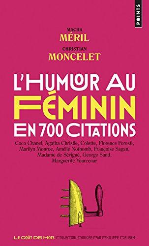 L'humour au féminin en 700 citations par Macha Méril