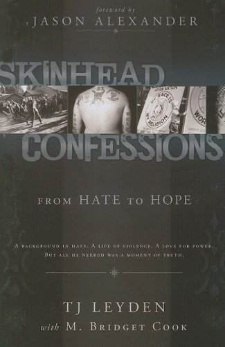 Skinhead Confessions: From Hate To Hope by T.J. Leyden (2008-04-14)