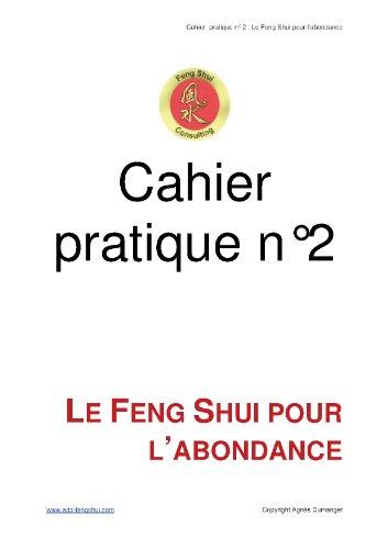 Cahier pratique n2 - Le Feng Shui pour l'abondance