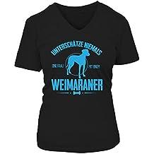 Unterschätze Niemals Eine Frau mit Weimaraner T-Shirt/Zubehör/Pulli/Hoodie