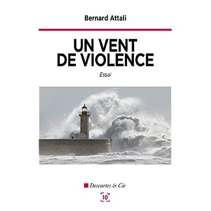 Un vent de violence