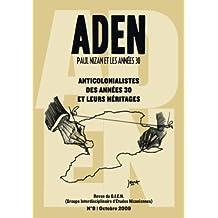 Aden, N° 8, Octobre 2009 : Anticolonialistes des années 30 et leurs héritages