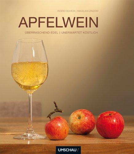 Apfelwein 2.0 - innovativ, edel, vielfältig