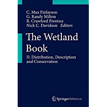 The Wetland Book: II: Distribution, Description, and Conservation: 4