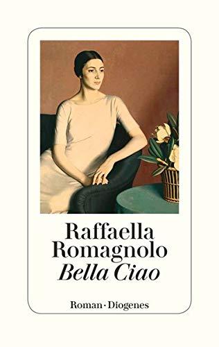 Buchseite und Rezensionen zu 'Bella Ciao' von Raffaella Romagnolo