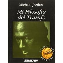 Mi Filosofia Del Triunfo Tra Edition by Michael Jordan, Jordan, Michael (1995) Paperback
