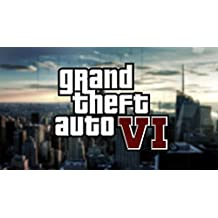 GTA 6/Six Complete Edition.Game and information release (50$ game worth 10$!) (English Edition)
