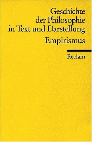 Geschichte der Philosophie in Text und Darstellung, Band 4: Empirismus