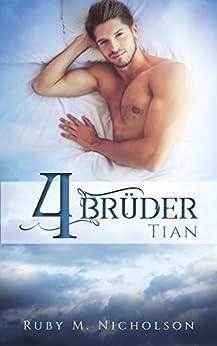 Vier Brüder: Tian (Brüder-Reihe 4)