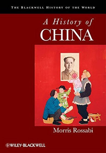 A History of China (Blackwell History of the World) by Morris Rossabi (2013-09-10)
