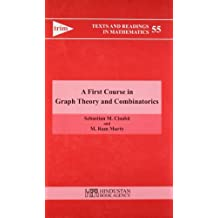 First Course in Graph Theory and Combinatorics (Hindustan Book Agency)