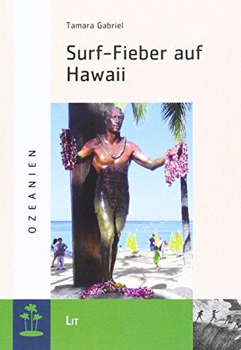 Surf-Fieber auf Hawaii