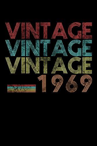 Vintage 1969: Vintage Retro 50 Jahre Alt 50. Geburtstag Geboren In 1969 60s Geschenk Notizbuch - 120  Linien Seiten Notizbuch Tagebuch