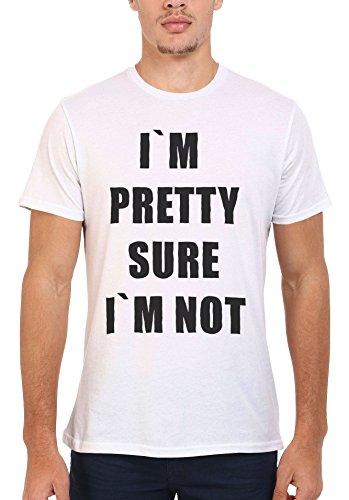 I Am Pretty Sure I am Not White Weiß Men Women Damen Herren Unisex Top T-shirt Weiß