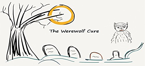THE WEREWOLF CURE (English Edition) (Halloween Cupcakes, Candy Corn)