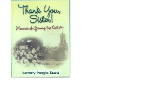 Thank You Sister Memories Of Growing Up Catholic
