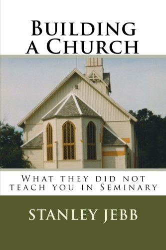 building-a-church-what-they-did-not-teach-you-in-seminary