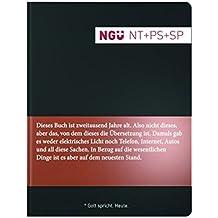 Neue Genfer Übersetzung (NGÜ) - Neues Testament mit Psalmen und Sprüchen