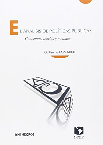El análisis de políticas públicas: Conceptos, teorías y métodos (Cuadernos A. Temas de Innovación Social)