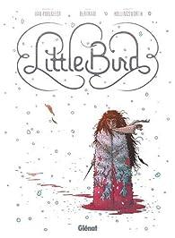 Little Bird par Darcy Van Poelgeest