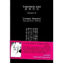 Takemusu Aiki, V2: le livre que le fondateur de l'aikido a écrit à la fin de sa vie