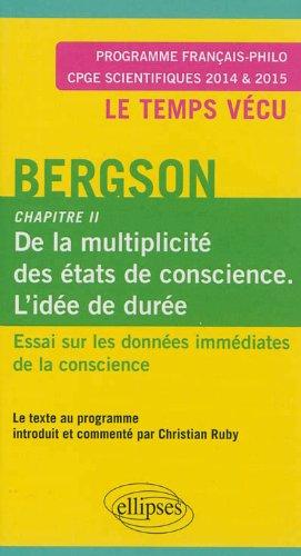 Bergson. Chapitre II de l'Essai sur les données immédiates de la conscience. CPGE Scientifiques 2014-2015