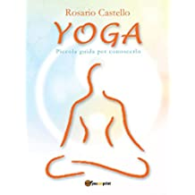 Yoga - Piccola guida per conoscerlo (Saggistica)