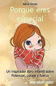 Porque eres especial: Un inspirador