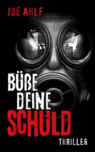 Büße deine Schuld (German Edition) por Joe Ahlf