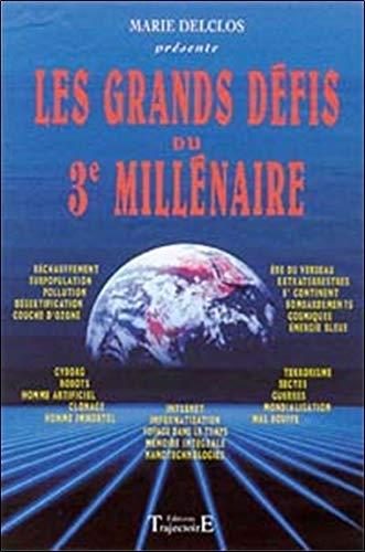 Les Grands Défis du 3ème millénaire par Marie Delclos