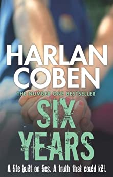 Six Years (English Edition) par [Coben, Harlan]
