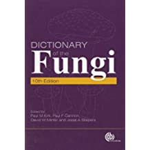 Dictionary of the Fungi: Co-Published by: Commonwealth Scientific and Industrial Research Organisation (CSIRO)