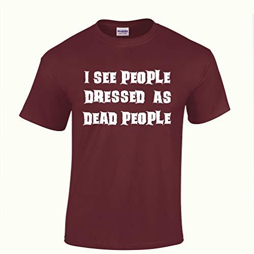 Neuheit Halloween T-Shirt Ich Sehe Menschen, gekleidet als Tote Maroon X-Large