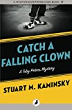 Catch a Falling Clown: The Toby Peters Mysteries: Volume 7