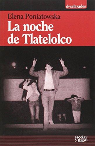 La Noche De Tlatelolco (Desclasados)
