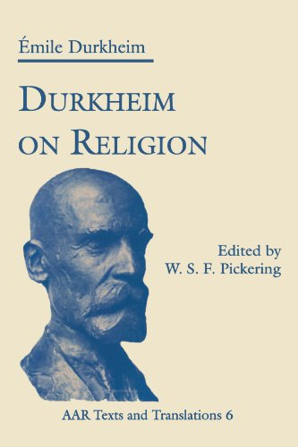 Durkheim On Religion (American Academy Of Religion Texts And Translations Series) (American Academy of Religion Texts & Translations Series, Band 6)