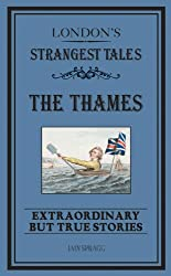 London's Strangest: The Thames