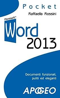 Word 2013 (Lavorare con Word Vol. 2) di [Rossini, Raffaella]