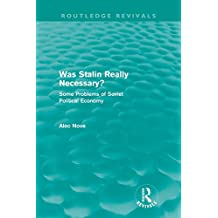 Was Stalin Really Necessary? (Routledge Revivals)